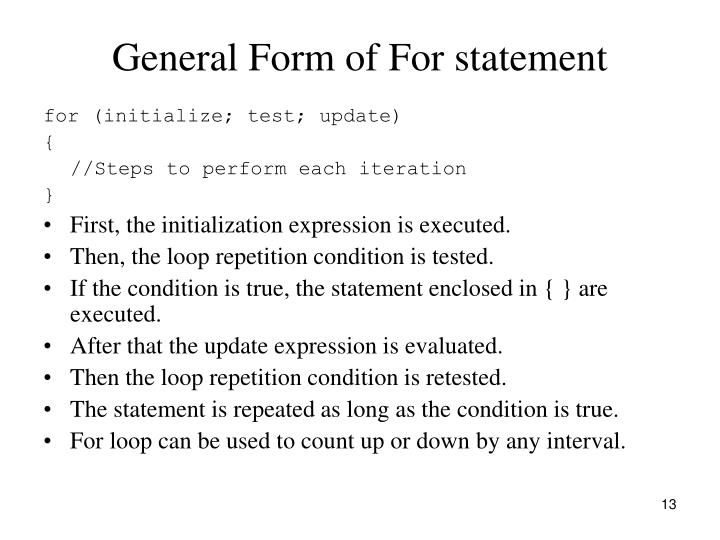 General Form of For statement