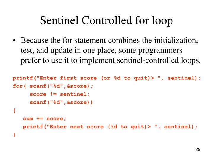 Sentinel Controlled for loop