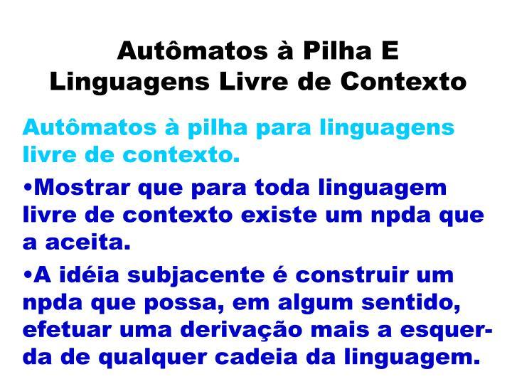 Autômatos à Pilha E Linguagens Livre de Contexto