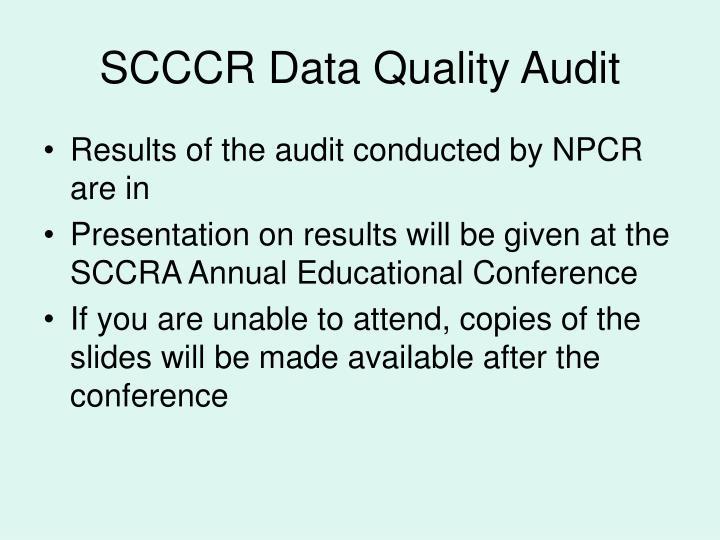 SCCCR Data Quality Audit