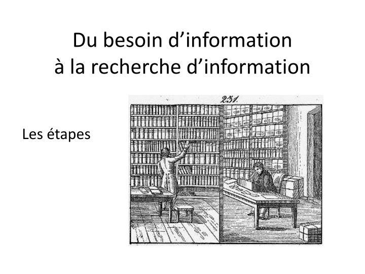 Du besoin d'information