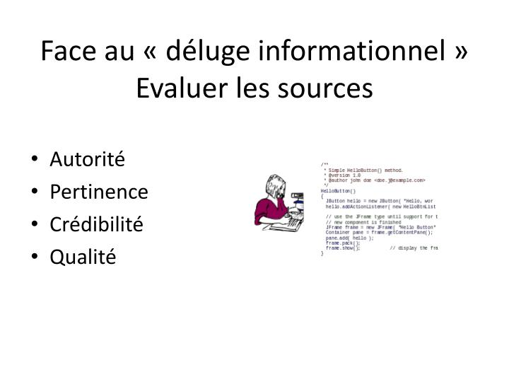 Face au « déluge informationnel »