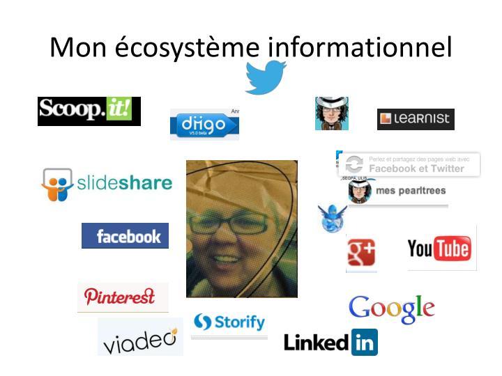 Mon écosystème informationnel