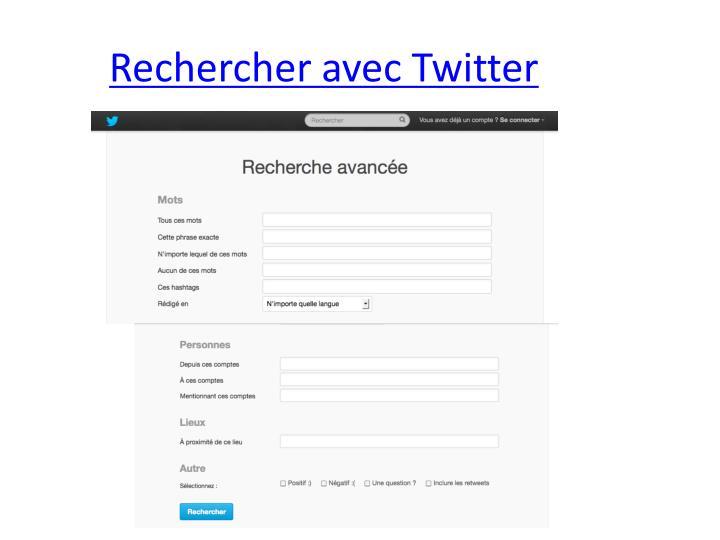 Rechercher avec Twitter