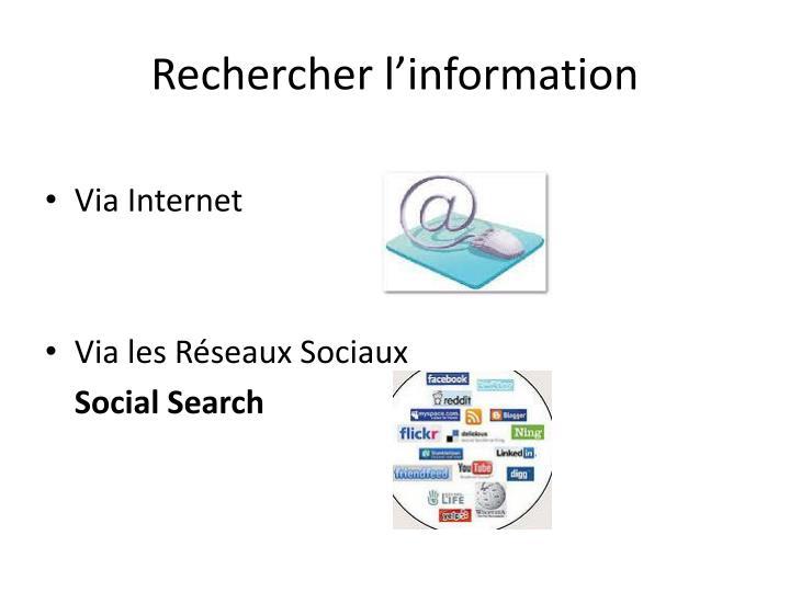 Rechercher l'information