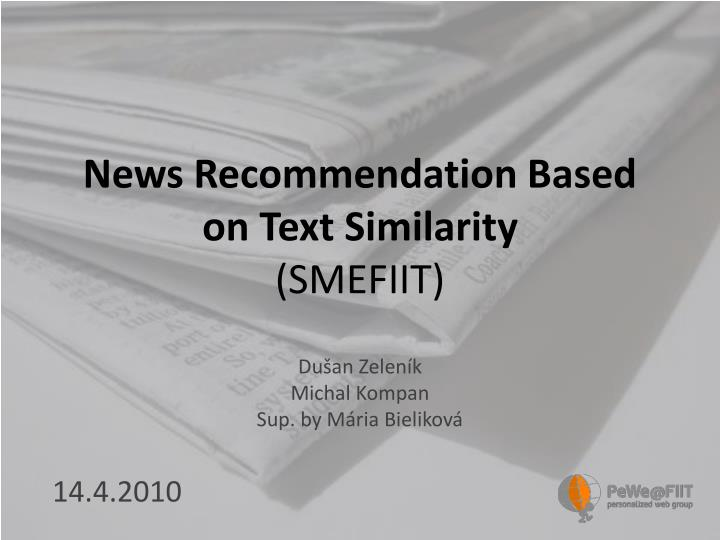 News Recommendation Based on Text Similarity