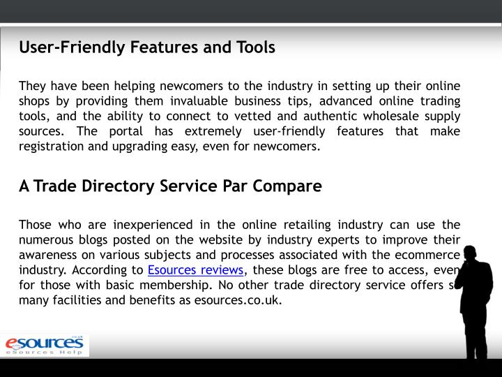 User-Friendly Features and Tools