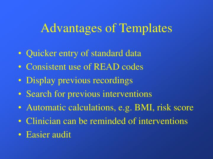 Advantages of Templates