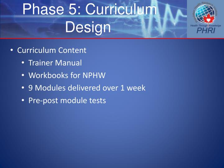 Phase 5: Curriculum Design