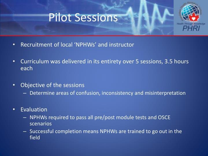 Pilot Sessions