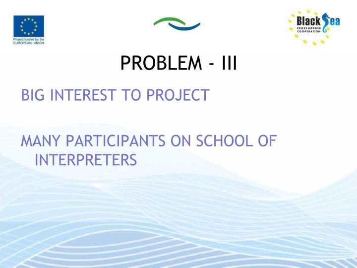 PROBLEM - III