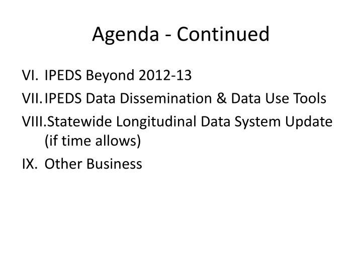 Agenda - Continued