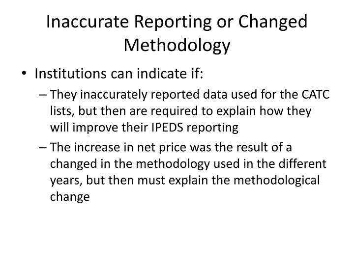 Inaccurate Reporting or Changed Methodology