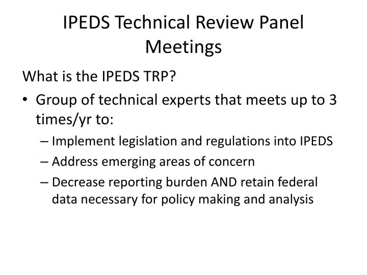 IPEDS Technical Review Panel Meetings