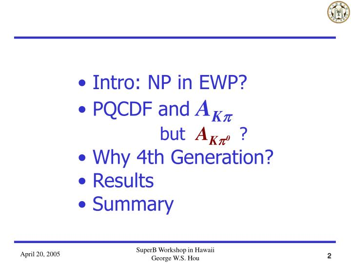 Intro: NP in EWP?