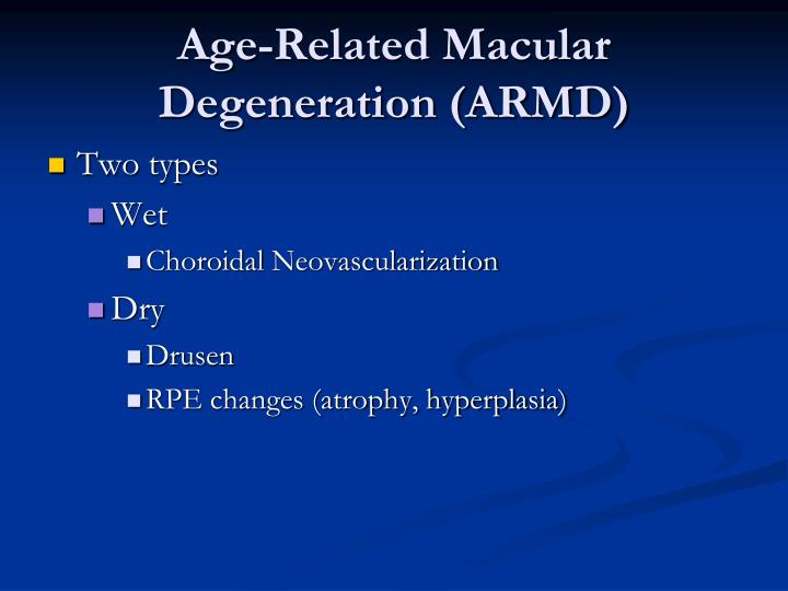 Age-Related Macular Degeneration (ARMD)