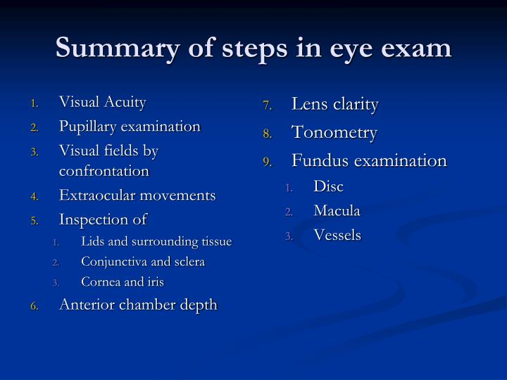 Summary of steps in eye exam