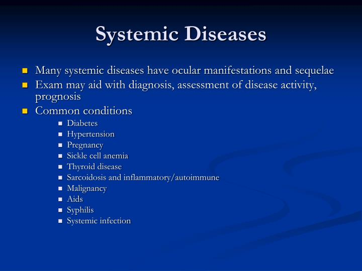 Systemic Diseases