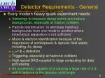 detector requirements general