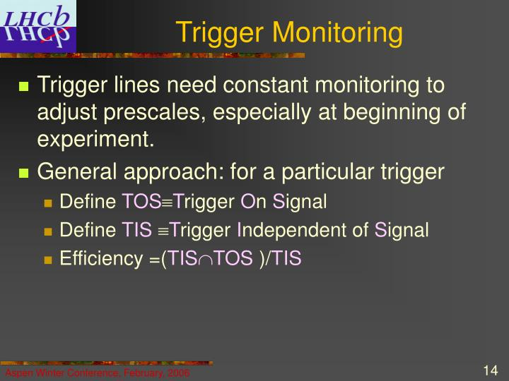 Trigger Monitoring