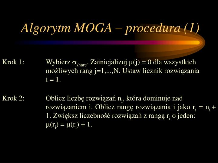 Algorytm MOGA – procedura (1)