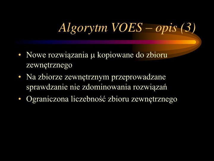 Algorytm VOES – opis (3)