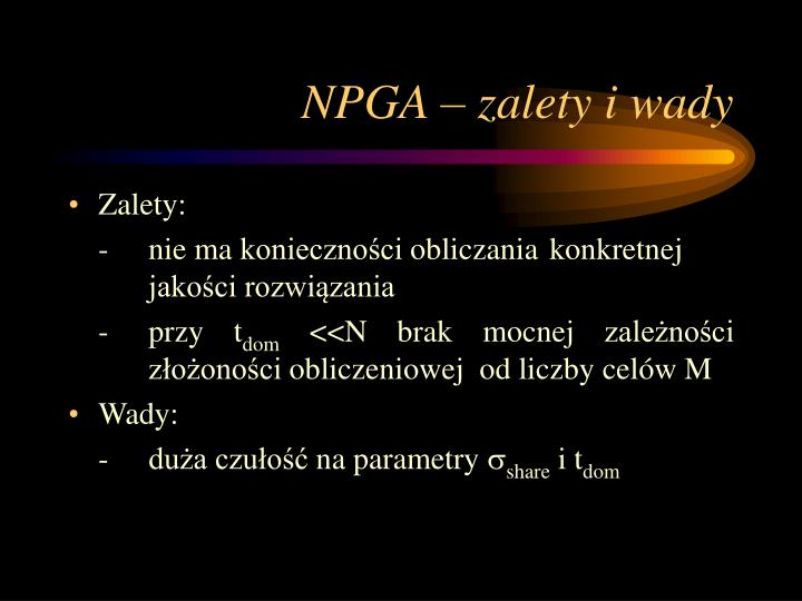 NPGA – zalety i wady