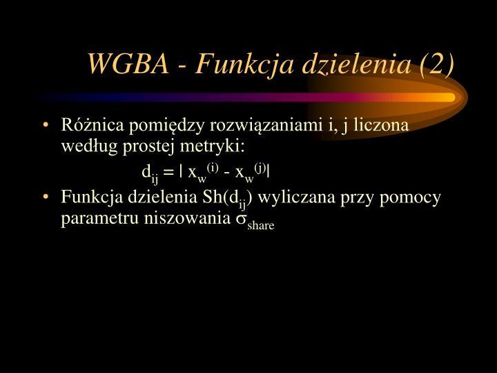 WGBA - Funkcja dzielenia (2)