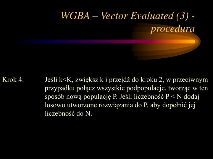 WGBA – Vector Evaluated (3) - procedura