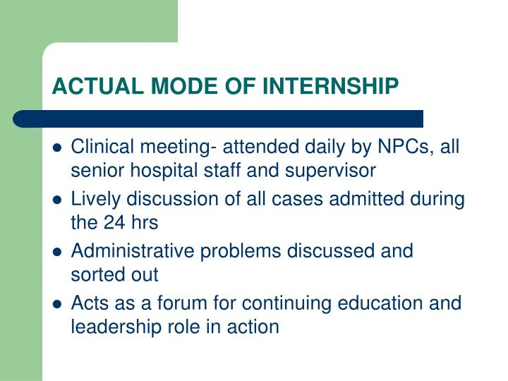 ACTUAL MODE OF INTERNSHIP