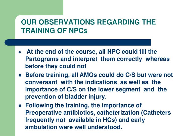 OUR OBSERVATIONS REGARDING THE TRAINING OF NPCs