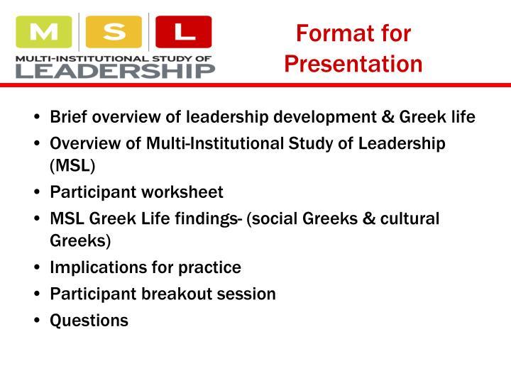 Format for Presentation