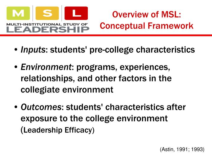 Overview of MSL:  Conceptual Framework