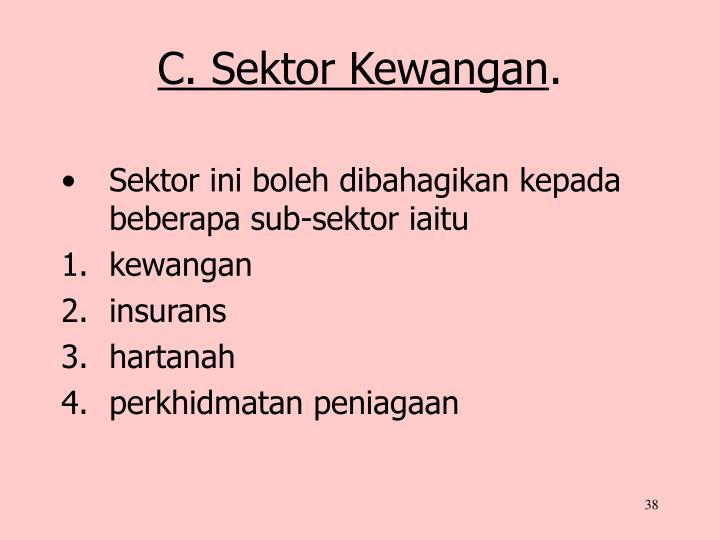 C. Sektor Kewangan