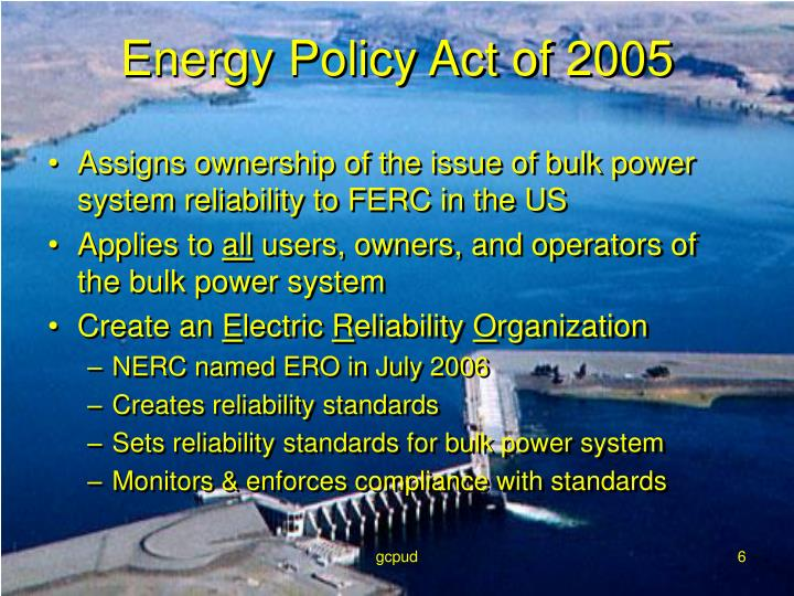 Assigns ownership of the issue of bulk power system reliability to FERC in the US