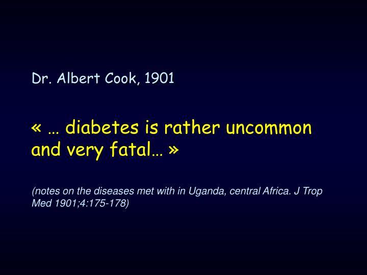 Dr. Albert Cook, 1901
