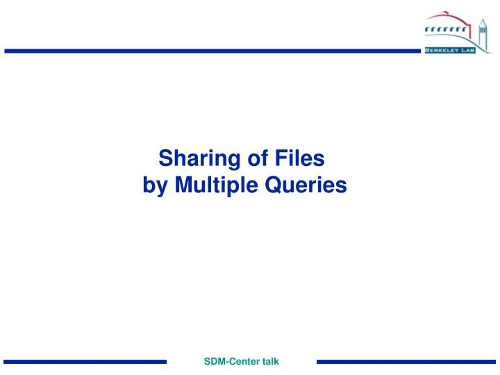 Sharing of Files