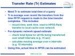 transfer rate tr estimates