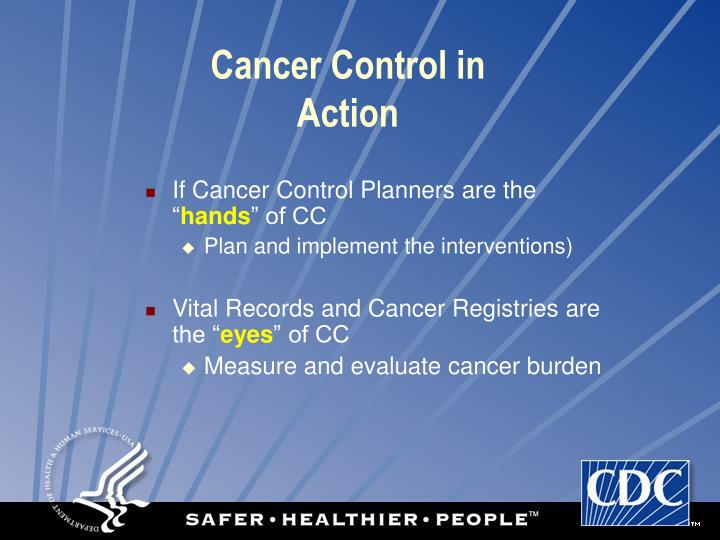 Cancer Control in Action