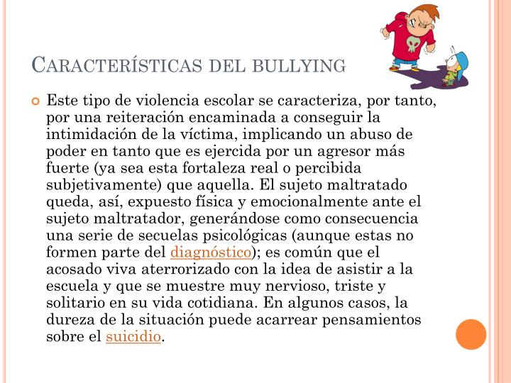 Caracter sticas del bullying