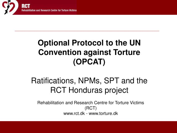 Optional Protocol to the UN Convention against Torture (OPCAT)