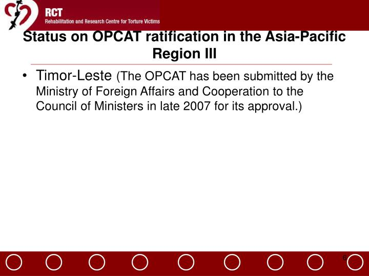 Status on OPCAT ratification in the Asia-Pacific Region III