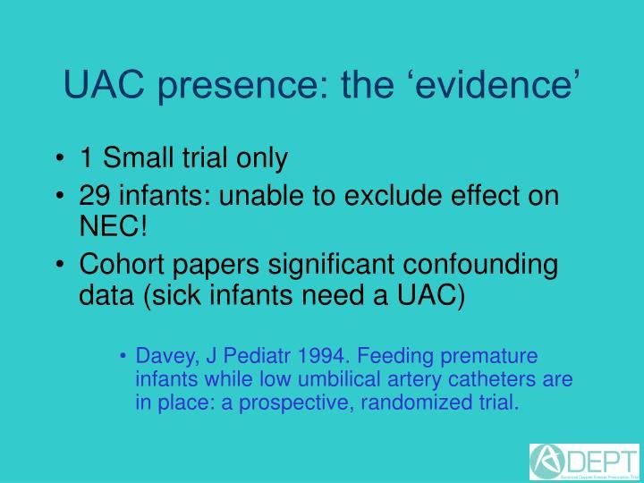 UAC presence: the 'evidence'