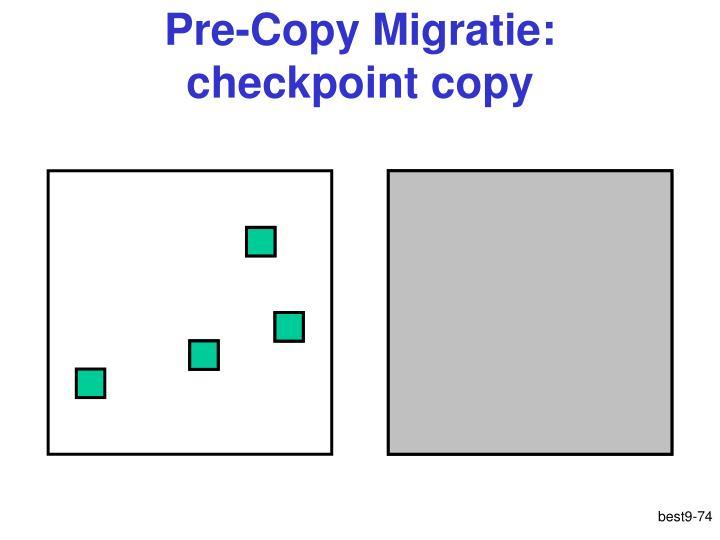 Pre-Copy