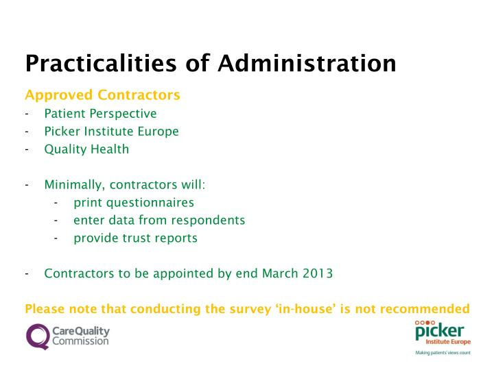 Practicalities of Administration