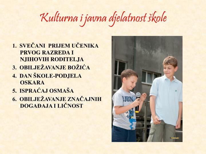 Kulturna i javna djelatnost škole