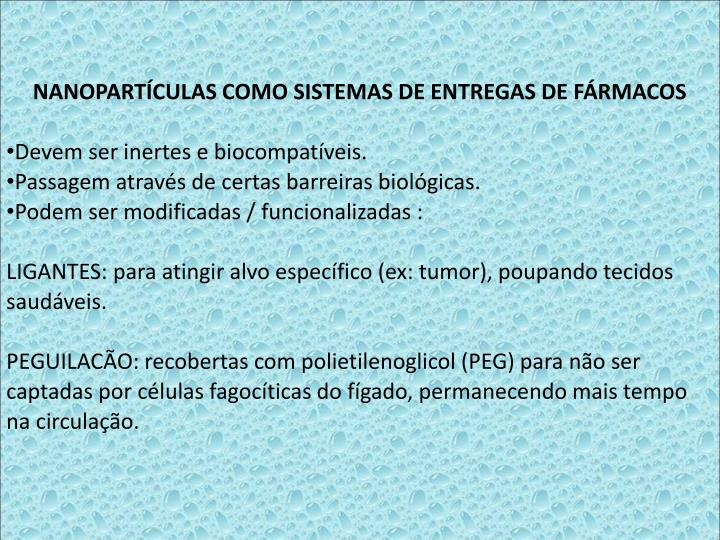 NANOPARTCULAS COMO SISTEMAS DE ENTREGAS DE FRMACOS