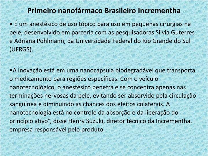 Primeiro nanofrmaco Brasileiro Incrementha