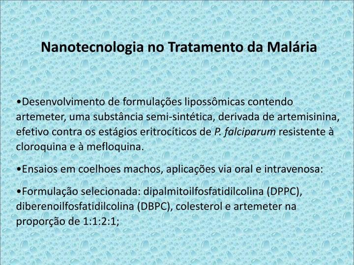 Nanotecnologia no Tratamento da Malria
