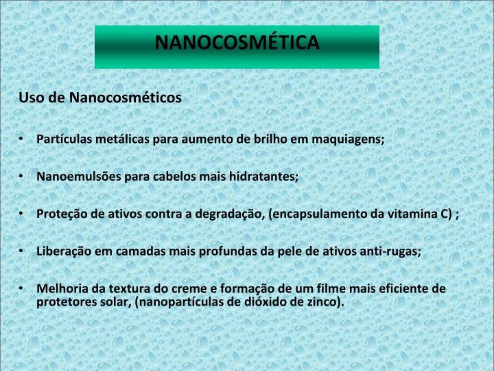 Uso de Nanocosmticos